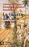 La guerra de Cuba (1895-1898) (El Libro De Bolsillo - Historia)