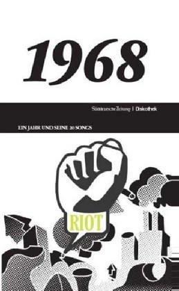 1968 - Ein Jahr und seine 20 Songs (Buch und CD) von Philipp Oehmke u. Johannes Waechter (Herausgeber) (16. Dezember 2005) Gebundene Ausgabe