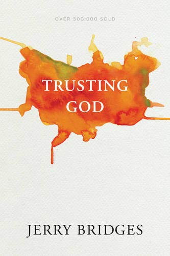 Compare Textbook Prices for Trusting God Reprint Edition ISBN 9781631467929 by Bridges, Jerry