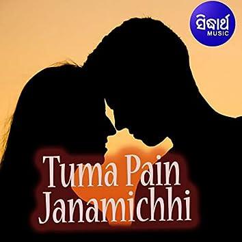 Tuma Pain Janamichhi