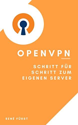 OpenVPN − Schritt für Schritt zum eigenen Server