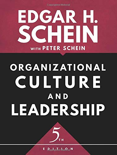Organizational Culture and Leadership, 5th Edition (The Jossey–Bass Business & Management Series)