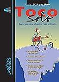 Toco Solo: Recursos para el guitarrista solitario