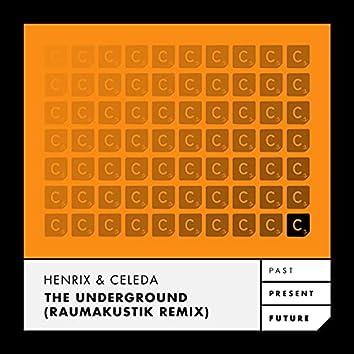 The Underground (Raumakustik Remix)