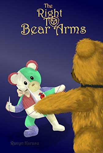 The Right to Bear Arms (English Edition)