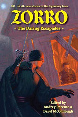Zorro: The Daring Escapades