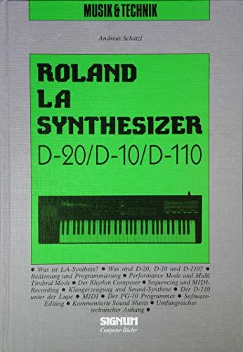 Roland La-Synthesizer. D-20/D-10/D-110