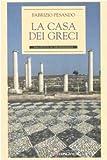 La casa dei Greci...
