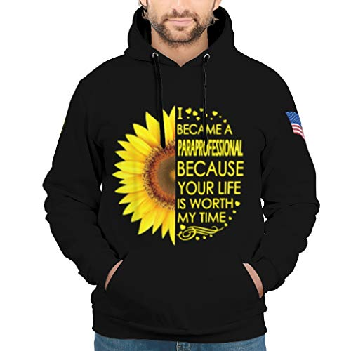 NeiBangM Mens Basic Hoodie Kapuzenpullover i Became Paraprofessional Because Your Life is Worth My time Sunflower Slim Pullover Für Männer White 5XL