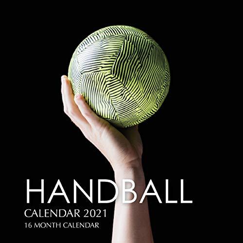 Handball Calendar 2021: 16 Month Calendar