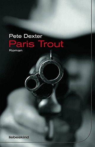 Paris Trout: Roman