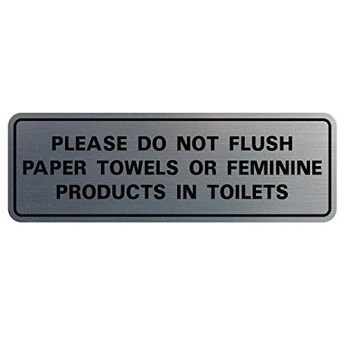 Please Do Not Flush Paper Towels or Feminine Products in Toilets Door/Wall Sign - Silver - Large