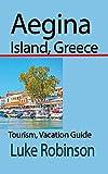 Aegina Island, Greece: Tourism, Vacation Guide