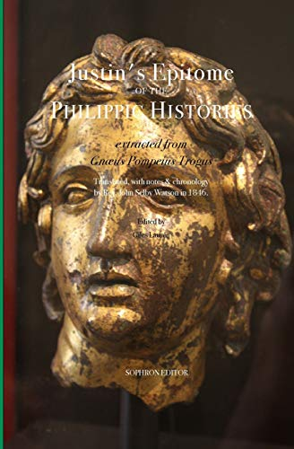 Epitome of the Philippic Histories: extracted from Gnæus Pompeius Trogus