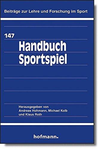 Handbuch Sportspiel (Beiträge zur Lehre und Forschung im Sport)