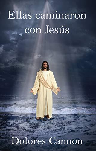 Ellas caminaron con Jesús