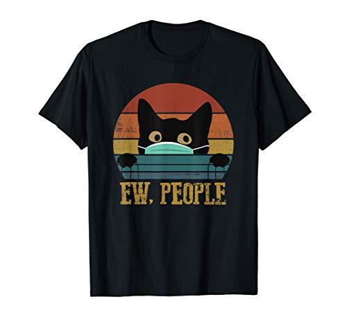 Ew People Black Cat Funny Vintage Anti Social Introvert T-Shirt