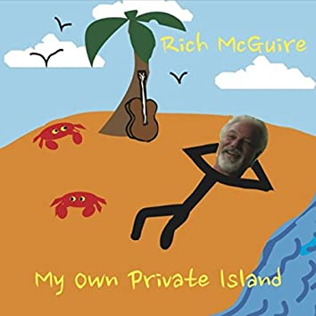 My Own Private Island