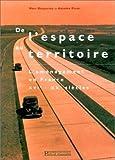 De l'espace au territoire : L'aménagement en France XVIe-XXe siècles