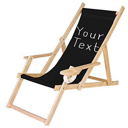 Holz-Liegestuhl Klappbar Personalisiert Klappliegestuhl mit Armlehne und Getränkehalter Strandstuhl Motiv Bedrucken Schwarz, Deinen Text [119]