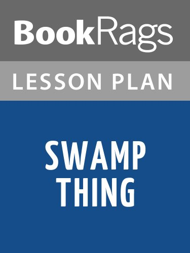 Lesson Plan Swamp Thing by Alan Moore (English Edition)