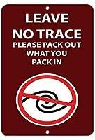 注意サイン-痕跡を残さないでくださいあなたが詰め込んだものを詰めてください。通知のためのインチ通りの交通の危険屋外の防水性と防錆性の金属錫サイン