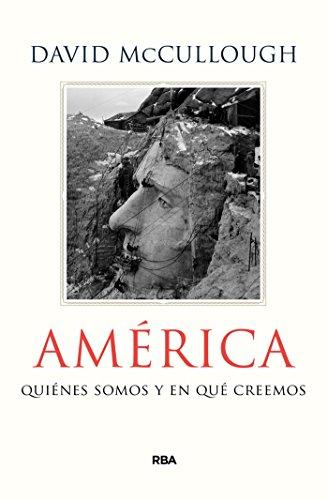 América: Quiénes somos y en qué creemos (ENSAYO Y BIOGRAFÍA)