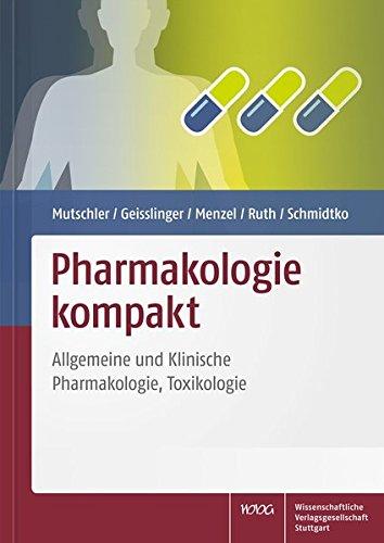 Pharmakologie kompakt: Allgemeine und Klinische Pharmakologie, Toxikologie