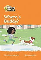 Level 4 - Where's Buddy? (Collins Peapod Readers)