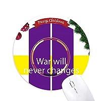 戦争は決して変わらない クリスマスツリーの滑り止めゴム形のマウスパッド