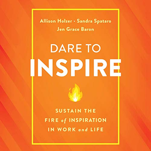 Dare to Inspire audiobook cover art