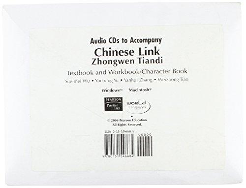 Audio CD's to Accompany Chinese Link Zhongwen Tiandi Textbook and workbook /character book