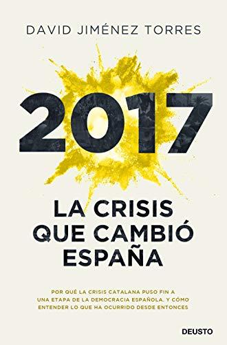 2017: La crisis que cambió España (Sin colección)