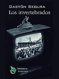 Los invertebrados par Gastón Segura Valero