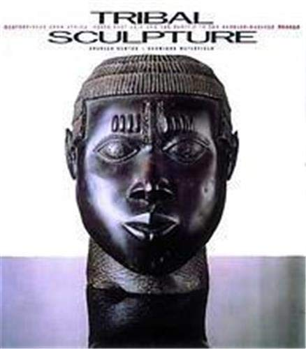 Tribal Sculpture: Masterpieces from Africa, South-East Asia and the Pacific from the Barbier-Meuller Collection