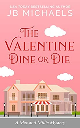 The Valentine Dine or Die