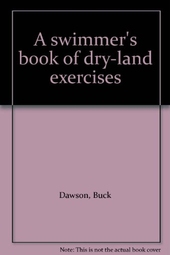 A swimmer's book of dry-land exercises