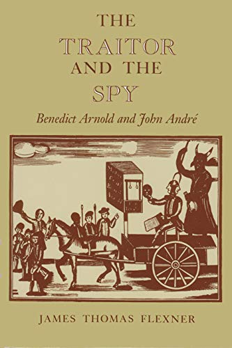 The Traitor and the Spy: Benedict Arnold and John André (New York Classics)