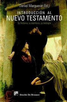 Introducción al Nuevo Testamento: Su historia, su escritura, su teología (Biblioteca Manual Desclée) (Spanish Edition)