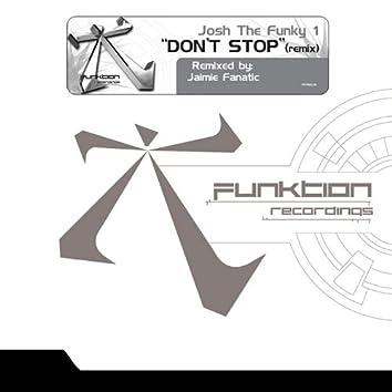 Don't Stop (Jamie Fanatic Remix)
