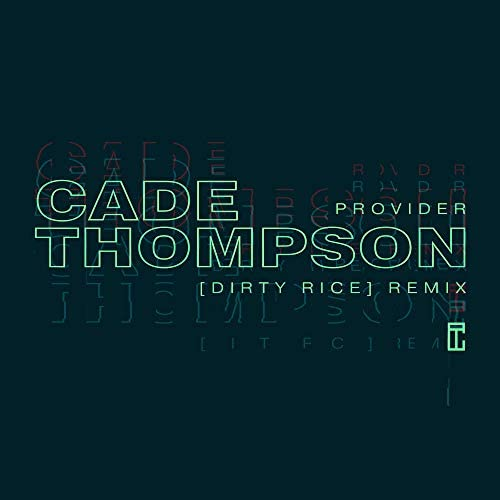 Cade Thompson feat. Dirty Rice
