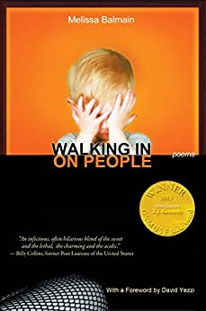 [Melissa Balmain]のWalking in on People (Able Muse Book Award for Poetry) (English Edition)