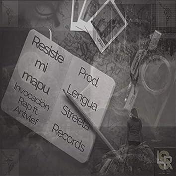 Resiste Mi Mapu (feat. Antvlef)
