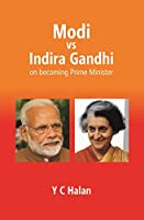 Modi vs Indira Gandhi On Becoming Prime Minister