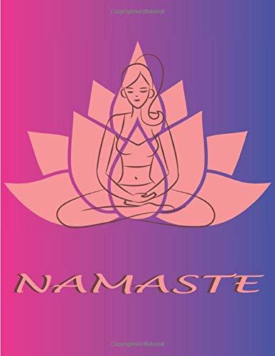 NAMASTE: Quaderno bianco a righe, per gli amanti dello yoga | zen | meditazione | ideale come regalo | Donne | Ragazze | Adolescenti | Notebook | Perfetto per scrivere