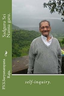 Sadguru Sri Nanna garu.: self-inquiry.