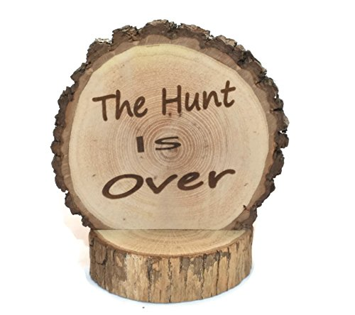 The Hunt is Over Wedding Cake topper Laser Engraved onto a Wood slice Fall/Winter / Summer forest woodland Weddings