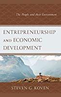 Entrepreneurship and Economic Development: The People and Their Environment