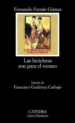 Las bicicletas son para el verano (Letras Hispánicas)