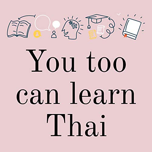 You Too Can Learn Thai
